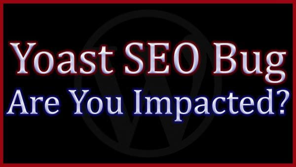 Yoast Seo Update Causes Search Rankings To Drop In Google