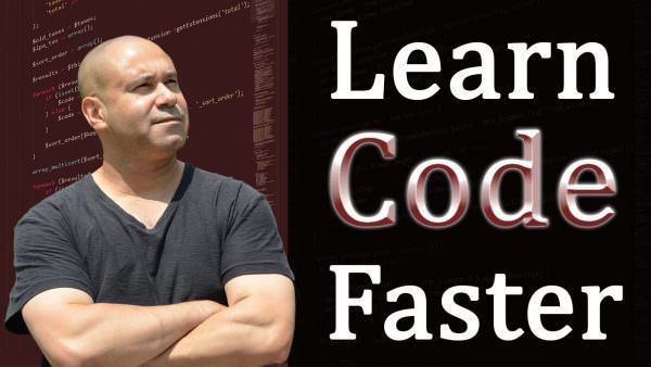 Learn How To Code 10x Faster